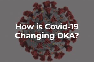How is Covid-19 Changing DKA?
